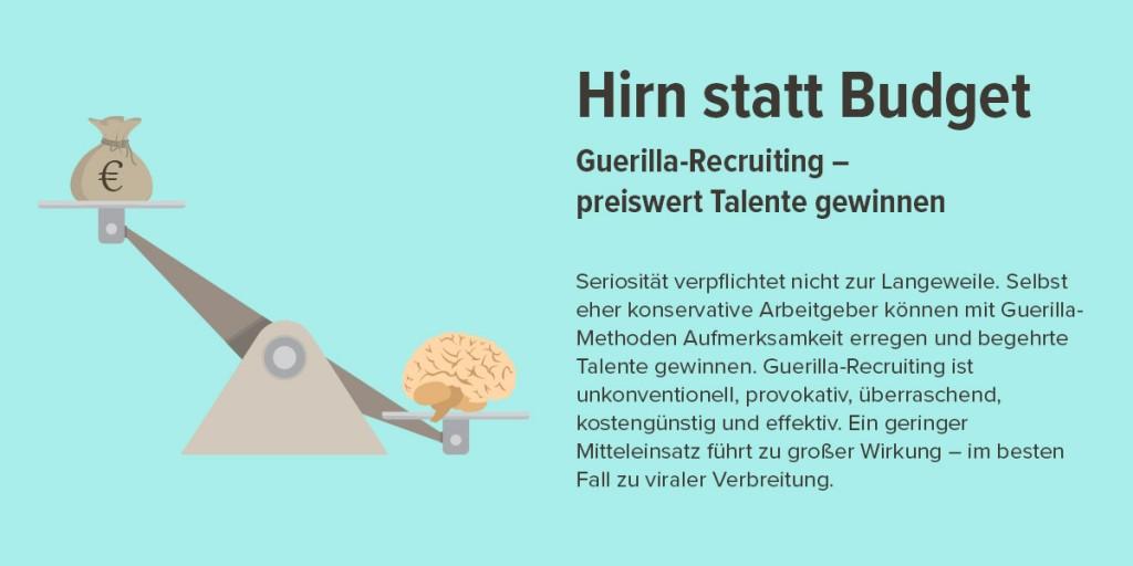 Vortrag - Hirn statt Budget Guerilla-Recruiting – preiswert Talente gewinnen