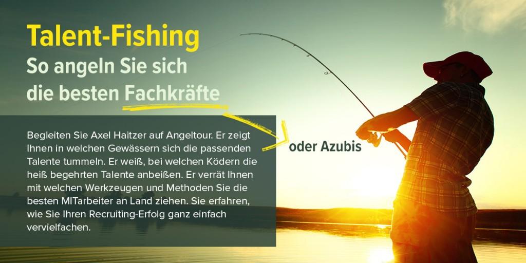 Vortrag - Talent-Fishing So angeln Sie sich die besten Fachkräfte