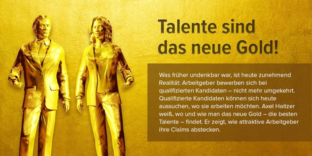 Vortrag - Talente sind das neue Gold!